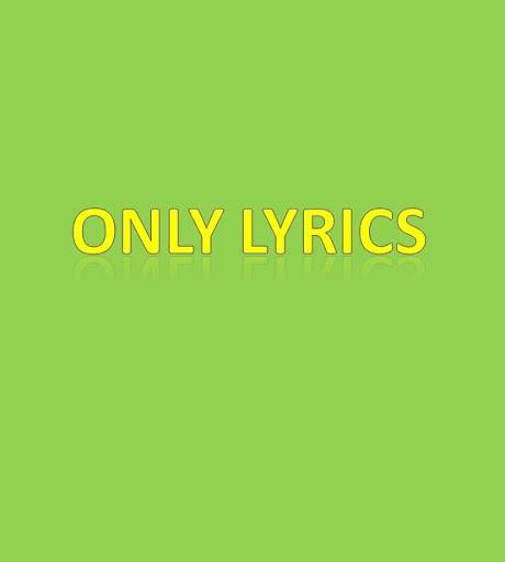 Only Lyrics