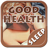Sleep & Good Health