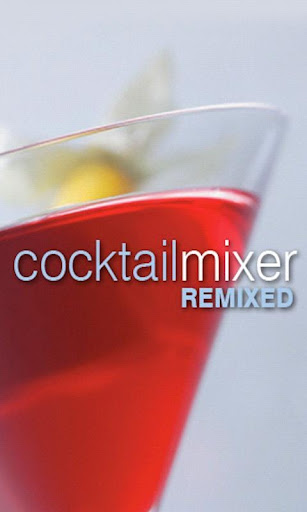 Cocktail Mixer Remixed