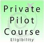 Private Pilot - Eligibility