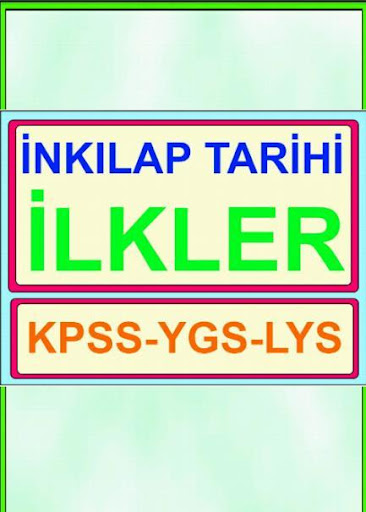 inkılap tarihi KPSS YGS LYS
