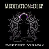 Meditation::Deepest Vision