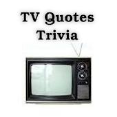 TV Quotes Trivia
