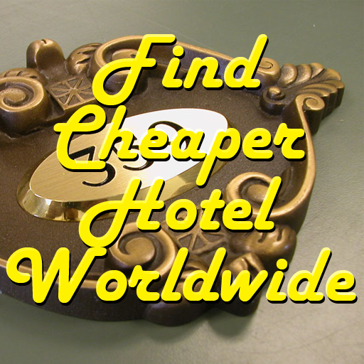 Find Cheaper Hotel Worldwide
