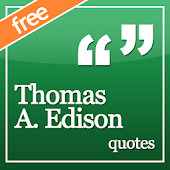 ❝ Thomas A. Edison quotes