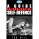 A Guide To The Art Of Self Def