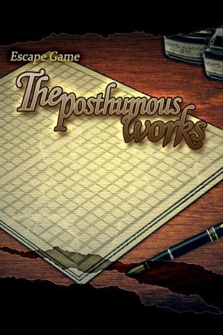 Escape: The posthumous works