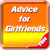 Advice For Girlfriends