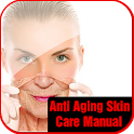 Anti Aging Skin Care Manual