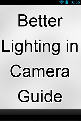 Better Lighting Camera Guide