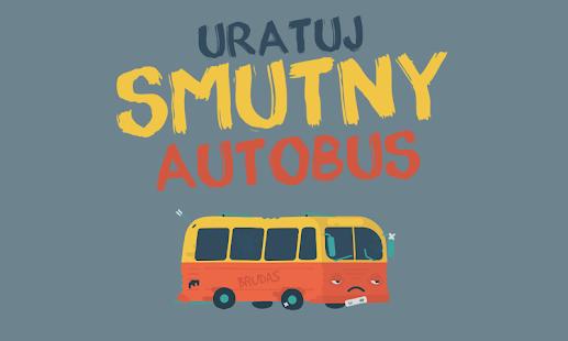 Uratuj Smutny Autobus
