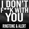 I Don't Fuck With You Ringtone icon