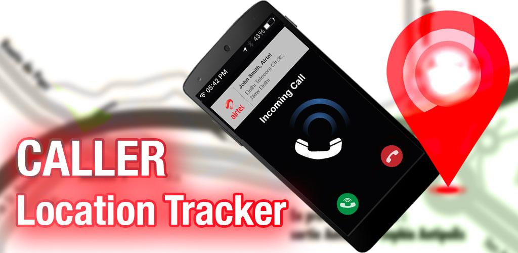 download mobile caller location tracker apk latest version app for