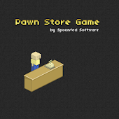 Pawn Store Game