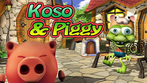Koso and Piggy