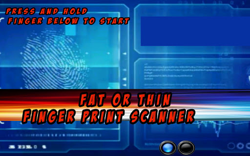 Fat Or Thin Scanner