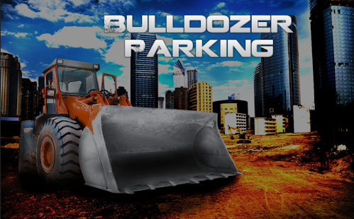 Bulldozer Parking