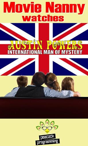 Movie Nanny: Austin Powers