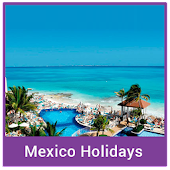 Mexico Holidays