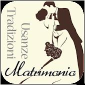 Matrimonio Usanze e Tradizioni