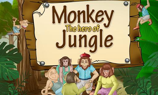 MONKEY THE HERO OF JUNGLE
