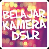 Belajar Kamera DSLR