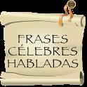 Frases Celebres Habladas icon