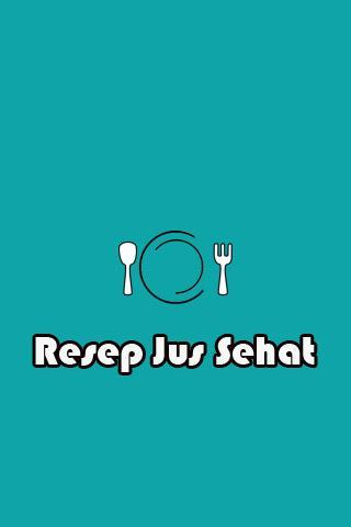 Resep Jus Untuk Kesehatan