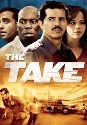 The Take (2008)