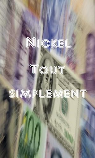 Nickel tout simplement
