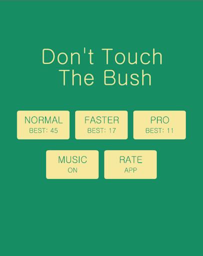 Don't Hit The Bush
