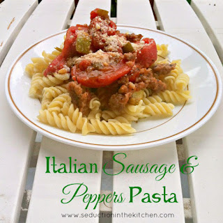 Italian Sausage and Peppers Pasta- 200th Post