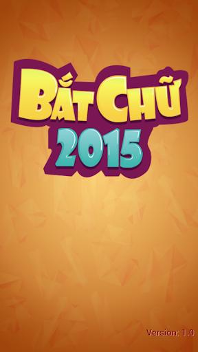 Bắt Chữ 2015 - DuoiHinh BatChu