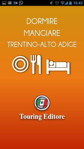 Trentino-AltoAdige Dormi Mangi
