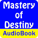 Mastery of Destiny(Audio Book) logo