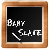 Baby Slate
