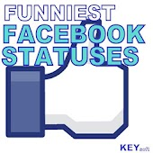 Funniest Facebook Statuses