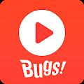 벅스 - Bugs download