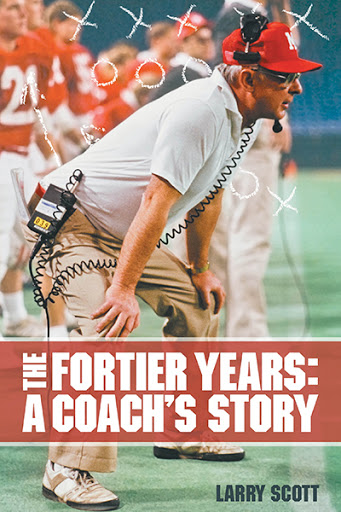 The Fortier Years: A Coach's Story cover
