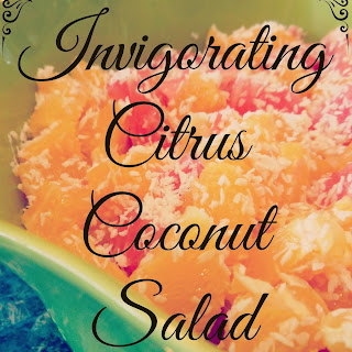 Invigorating Citrus Coconut Salad