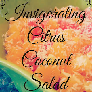 Invigorating Citrus Coconut Salad.