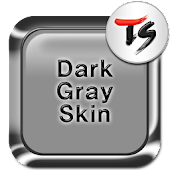 Dark Gray Skin for TS Keyboard
