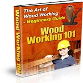 WoodWorking 101 Guide