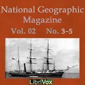 National Geographic V2 No. 3-5