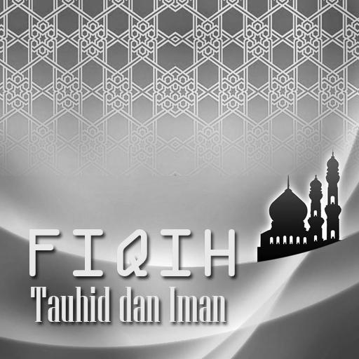 Fiqih Tauhid dan Iman