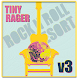 RockNRoll Resort V3 Tiny Rager