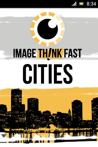 Image Think… Fast Cities