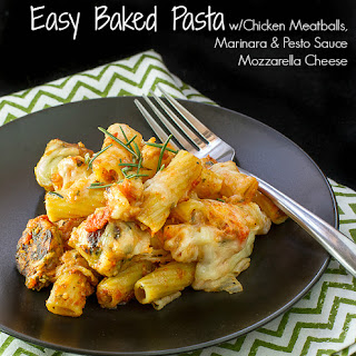 Easy Baked Pasta with Chicken Meatballs, Marinara, Pesto & Mozzarella Cheese.