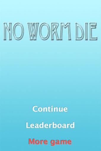No Worm Die