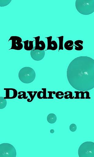 Bubbles - Daydream